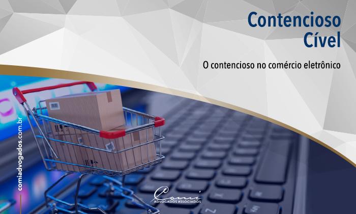 O contencioso no comércio eletrônico