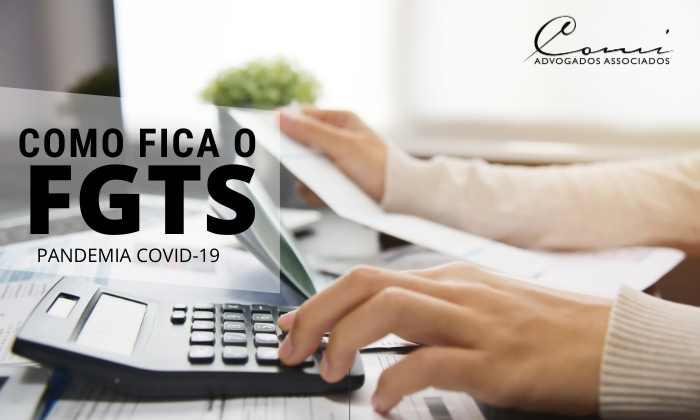 Como fica o FGTS: CAIXA publica orientações sobre a suspensão do recolhimento de FGTS por motivo da Pandemia COVID-19