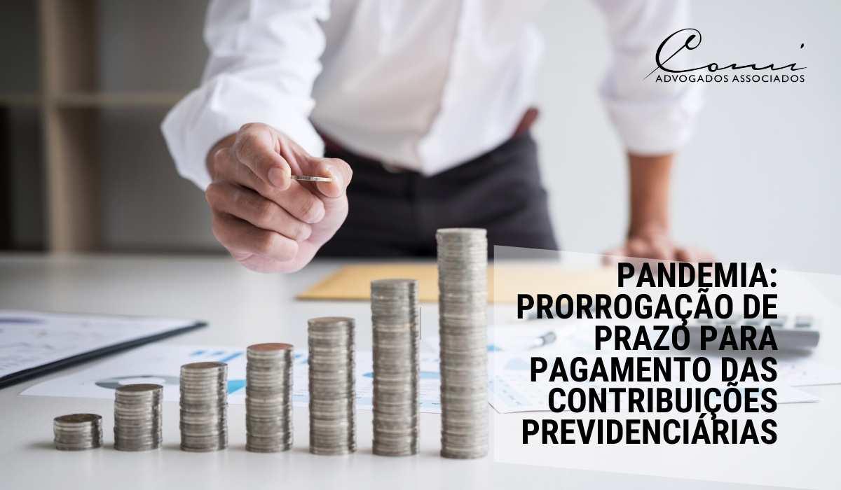 Nota Informativa: Prorrogação de Prazo para Pagamento das Contribuições Previdenciárias